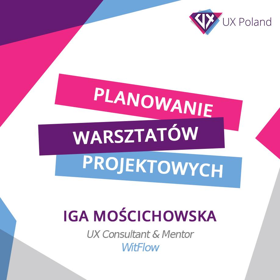 Planowanie warsztatów projektowych – Iga Mościchowska | FULL-DAY